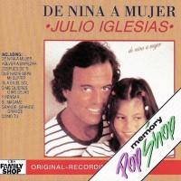 Purchase Julio Iglesias - De Niña a Mujer