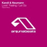 Purchase Kandi & Neumann - Lovin' Feeling / Let Go (CDS)