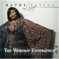 Purchase Kathy Taylor - Live: The Worship Experience CD1