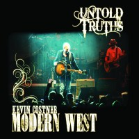 Purchase Kevin Costner & Modern West - Untold Truths