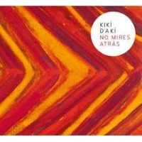 Purchase Kiki D'aki - No Mires Atrás