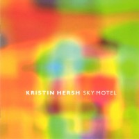 Purchase Kristin Hersh - Sky Motel