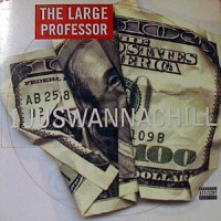 Purchase Large Professor - I Juswannachill
