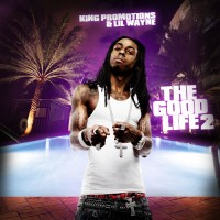 Purchase Lil Wayne & Young Money Ent. - The Good Life 2