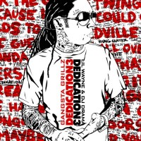 Purchase Lil Wayne - Dedication III (Gangsta Grillz Edition)