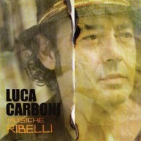 Purchase Luca Carboni - Musiche Ribelli