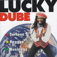 Purchase Lucky Dube - Serious Reggae Business