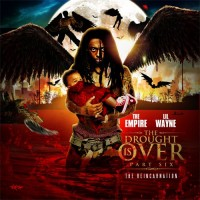 Purchase Lil Wayne - The Drought Is Over Pt.6 (The Reincarnation)