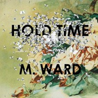 Purchase M. Ward - Hold Time