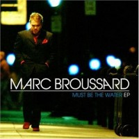 Purchase Marc Broussard - Must Be the Water (EP)
