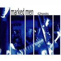 Purchase Marked Men - Ghosts