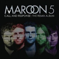 Purchase Maroon 5 - Call And Response: The Remix Album