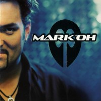 Purchase Mark 'oh - Mark 'Oh CD1