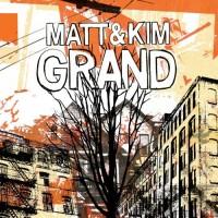 Purchase Matt & Kim - Grand