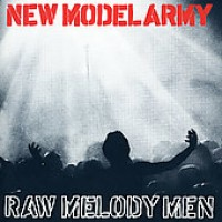 Purchase New Model Army - Raw Melody Men