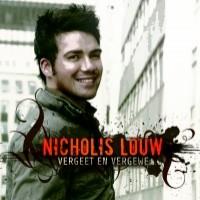 Purchase Nicholis Louw - Vergeet en Vergewe