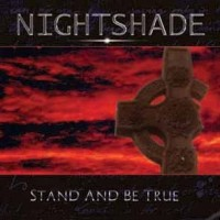 Purchase Nightshade - Stand And Be True