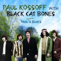 Purchase Paul Kossoff & Black Cat Bones - Paul's Blues CD2