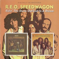 Purchase R.E.O. Speedwagon - Ridin' the Storm Out/Lost in a Dream