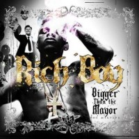 Purchase Rich Boy - Bigger Than The Mayor Mixtape