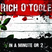 Purchase Rich O'Toole - In a Minute or 2