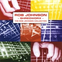 Purchase Rob Johnson - Shredworx