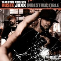 Purchase Ruste Juxx - Indestructible