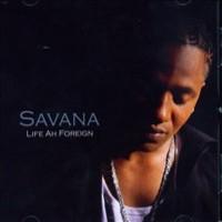 Purchase Savana - Life Ah Foreign