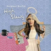 Purchase Sergeant Buzfuz - High Slang