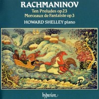 Purchase Sergei Rachmaninov - Complete Piano Music: 10 Preludes, Morceaux de Fantaisie