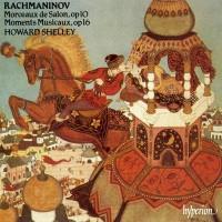 Purchase Sergei Rachmaninov - Complete Piano Music: Morceaux de Salon Op.10, Moments Musicaux Op.16