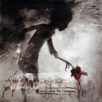 Purchase Shadowdances - Misery Loves My Company