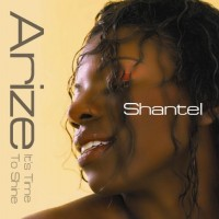 Purchase Shantel - Arize (It's Time To Shine)