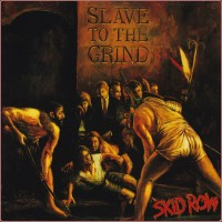 Purchase Skid Row - Slave To The Grind (Reissued 2010)