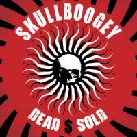 Purchase Skullboogey - Dead $ Sold
