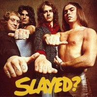 Purchase Slade - Slayed?