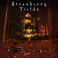 Purchase Strawberry Fields - Rivers Gone Dry