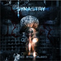 Purchase Synastry - Blind Eyes Bleed