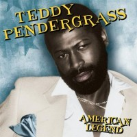 Purchase Teddy Pendergrass - American Legend