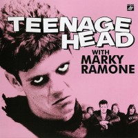 Purchase Teenage Head - Teenage Head (With Marky Ramone)