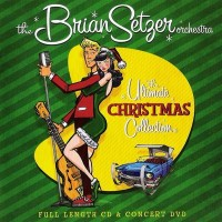 Purchase The Brian Setzer Orchestra - The Ultimate Christmas Collection