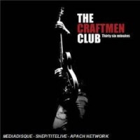 Purchase The Craftmen Club - Thirty Six Minutes