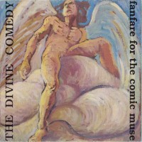 Purchase The Divine Comedy - Fanfare For The Comic Muse