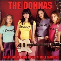 Purchase The Donnas - American Teenage Rock 'n' Roll Machine
