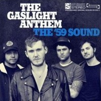 Purchase The Gaslight Anthem - The '59 Sound