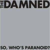 Purchase The Damned - So, Who's Paranoid?