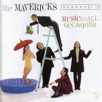 Purchase The Mavericks - Music for All Occasions