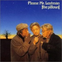 Purchase The Pillows - Please Mr. Lostman