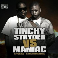 Purchase Tinchy Stryder And Maniac - Tinchy Stryder vs Maniac
