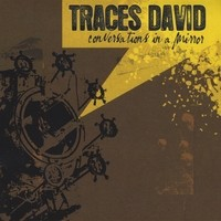 Purchase Traces David - Conversations in a Mirror